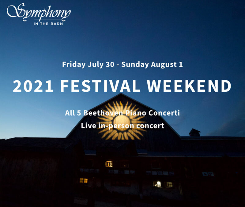 Symphony in the Barn, July 30 – Aug. 1
